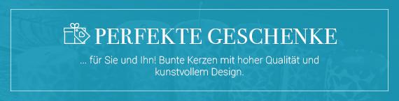 Banner Perfekte Geschenke für Sie und Ihn! Bunte Kerzen mit hoher Qualität und exklusivem Design.